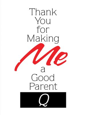 cover image of Thank You for Making Me a Good Parent