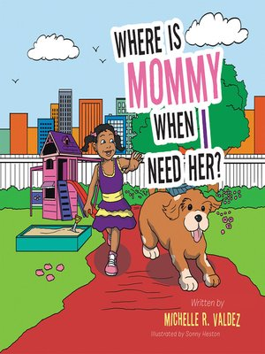 cover image of Where Is Mommy When I Need Her?