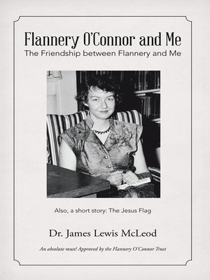 cover image of Flannery O'Connor and Me