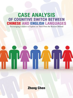cover image of Case Analysis of Cognitive Switch Between Chinese and English Languages