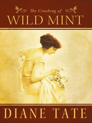 cover image of The Crushing of Wild Mint
