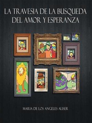 cover image of La Travesia De La Busqueda Del Amor Y Esperanza