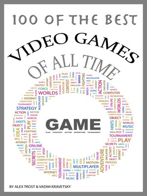 cover image of 100 of the Best Video Games of All Time