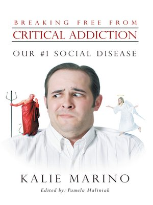 cover image of Breaking Free from Critical Addiction