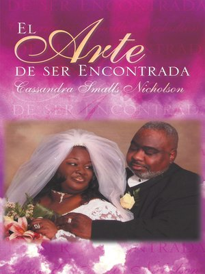 cover image of El Arte De Ser Encontrada