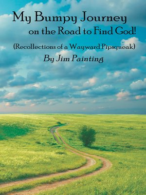 cover image of My Bumpy Journey on the Road to Find God!