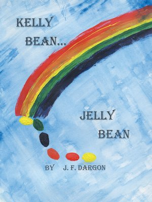 cover image of Kelly Bean . . . Jelly Bean