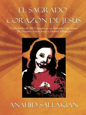 cover image of El Sagrado Corazón De Jesús