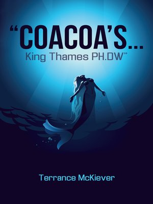 cover image of Coacoas . . . King Thames PH.DW