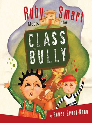 cover image of Ruby Smart Meets The Class Bully