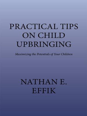 cover image of Practical Tips on Child Upbringing