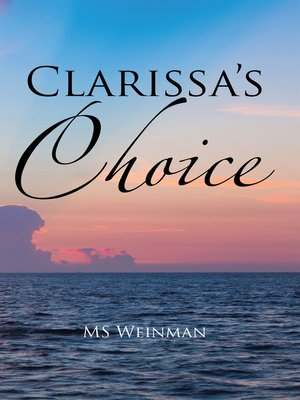 cover image of Clarissa's Choice