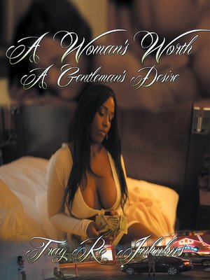cover image of A Woman's Worth a Gentleman's Desire