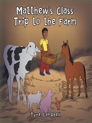 cover image of Matthew's Class Trip to the Farm