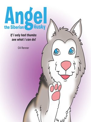 cover image of Angel the Siberian Husky