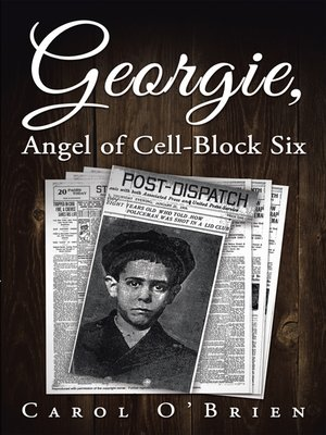 cover image of Georgie, Angel of Cell-Block Six