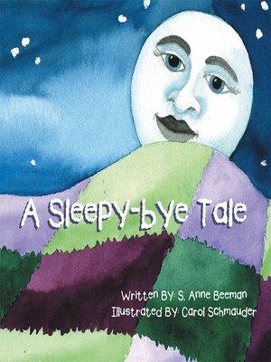 cover image of A Sleepy-Bye Tale