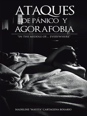 cover image of Ataques De Pnico Y Agorafobia