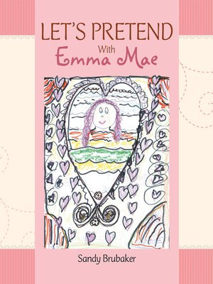 cover image of LETS PRETEND with Emma Mae