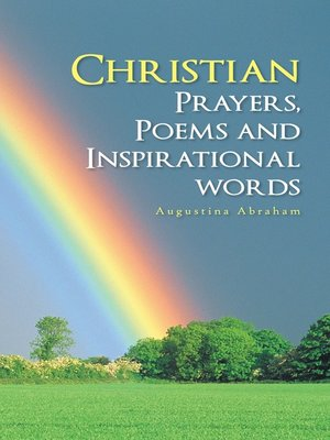 cover image of Christian Prayers, Poems And Inspirational Words