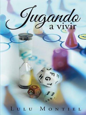 cover image of Jugando a Vivir