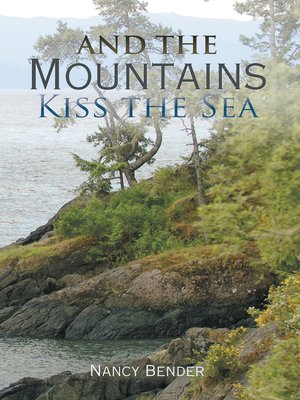 cover image of And the Mountains Kiss the Sea