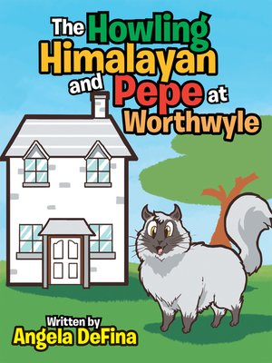 cover image of The Howling Himalayan and Pepe at Worthwyle