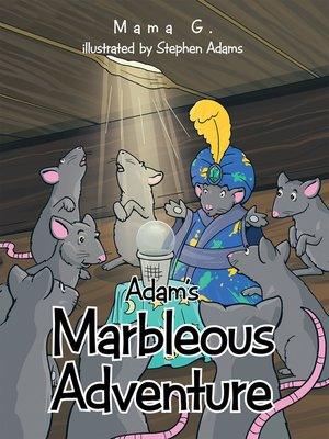 cover image of Adam's Marbleous Adventure