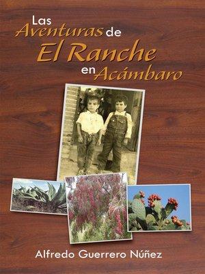 cover image of Las Aventuras De El Ranche En Acámbaro
