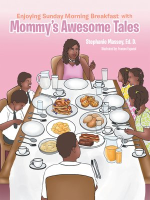 cover image of Enjoying Sunday Morning Breakfast with Mommys Awesome Tales