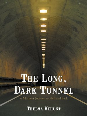 cover image of The Long, Dark Tunnel
