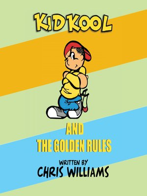 cover image of Kid Kool and the Golden Rules