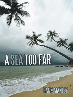 cover image of A Sea Too Far