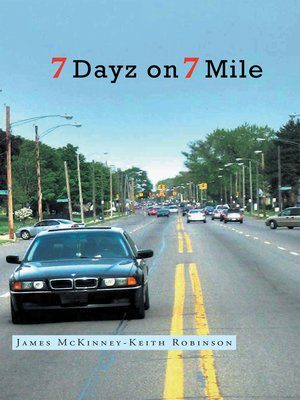 cover image of 7 Dayz on 7 Mile