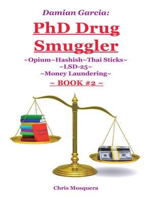 cover image of ~Opium~Hashish~Thai Sticks~LSD-25~Money Laundering~