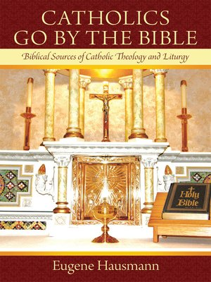 cover image of Catholics Go By the Bible