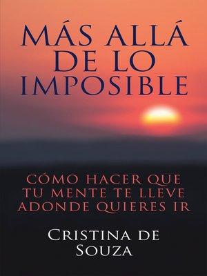 cover image of Más allá de lo imposible