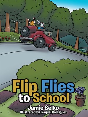 cover image of Flip Flies to School
