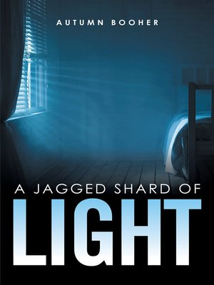 cover image of A Jagged Shard of Light