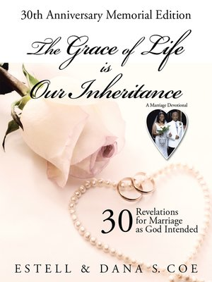 cover image of The Grace of Life Is Our Inheritance