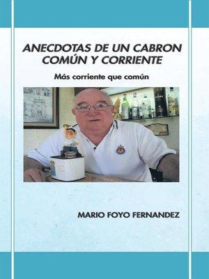 cover image of Anecdotas De Un Cabron Común Y Corriente