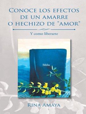 """cover image of Conoce Los Efectos De Un Amarre O Hechizo De """"Amor"""""""