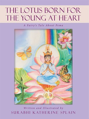 cover image of The Lotus Born for the Young at Heart