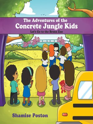 cover image of The Adventures of the Concrete Jungle Kids
