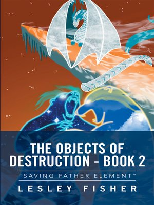 cover image of The Objects of Destruction--Book 2
