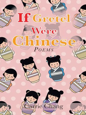 cover image of If Gretel Were Chinese