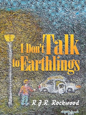 cover image of I Don't Talk to Earthlings
