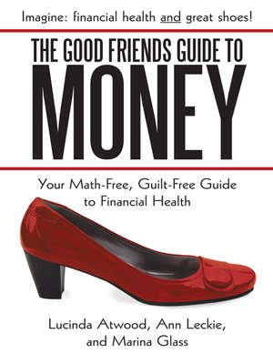 cover image of The Good Friends Guide To Money