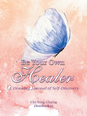 cover image of Be Your Own Healer