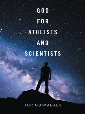 cover image of God for Atheists and Scientists